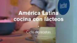 América Latina cocina con lácteos