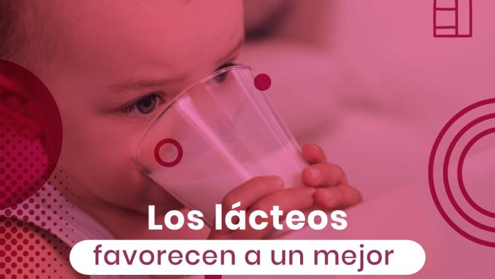 Los lácteos favorecen a un mejor aprendizaje en los primeros años de vida.