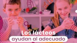 Los lácteos ayudan al adecuado crecimiento de los niños