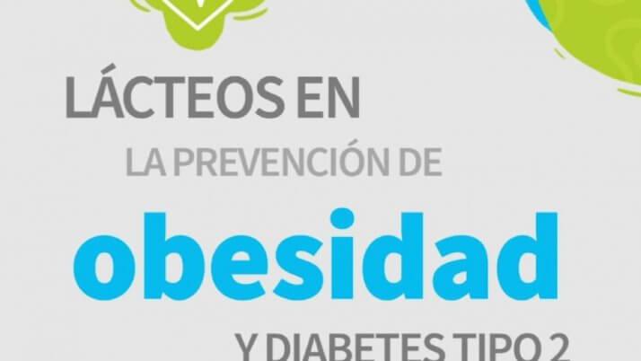 La ciencia de los lácteos te guía | LÁCTEOS EN LA PREVENCIÓN DE OBESIDAD Y DIABETES TIPO 2